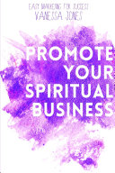 Promote Your Spiritual Business