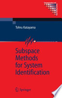 Subspace Methods for System Identification