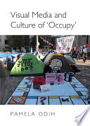 Visual Media and Culture of    Occupy