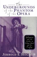 The Undergrounds of the Phantom of the Opera Pdf/ePub eBook