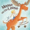 Moose on the Loose Pdf/ePub eBook