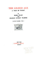 The Writings of Mark Twain  The gilded age