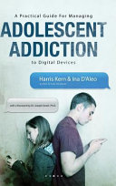 A Practical Guide for Managing Adolescent Addiction to ...