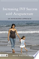 Increasing IVF Success with Acupuncture