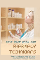 Test Prep Book For Pharmacy Technicians