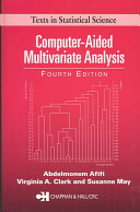 Computer Aided Multivariate Analysis  Fourth Edition