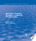 Broad's Critical Essays in Moral Philosophy (Routledge Revivals)