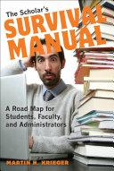 The Scholar's Survival Manual