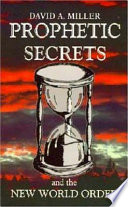 Prophetic Secrets and the New World Order Book PDF