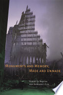 Monuments And Memory Made And Unmade