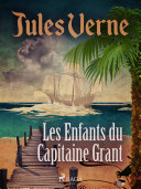 Les Enfants du Capitaine Grant [Pdf/ePub] eBook