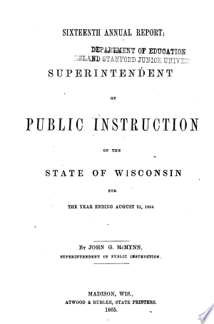 Read Online Annual Report of the Superintendent of Public Instruction of the State of Wisconsin Full Book
