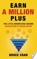 Earn a Million Plus