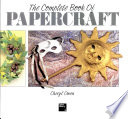 The Complete Book of Papercraft