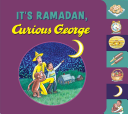 It s Ramadan  Curious George