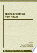 Mining Smartness from Nature