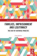 Families  Imprisonment and Legitimacy