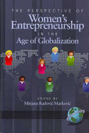 The Perspective Of Women S Entrepreneurship In The Age Of Globalization Book PDF