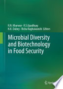 Microbial Diversity and Biotechnology in Food Security Book