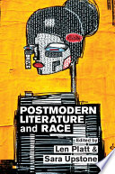Postmodern Literature and Race