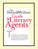 The Poets   Writers Guide to Literary Agents