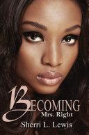 Becoming Mrs. Right [Pdf/ePub] eBook