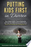 Putting Kids First in Divorce