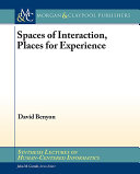 Spaces of Interaction  Places for Experience