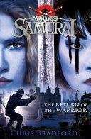 The Return of the Warrior (Young Samurai book 9) Pdf/ePub eBook