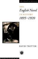 The English Novel in History  1895 1920
