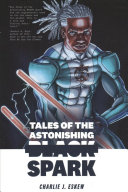 Pdf Tales of the Astonishing Black Spark