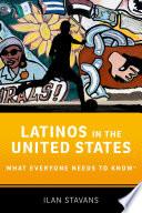 link to Latinos in the United States : what everyone needs to know in the TCC library catalog