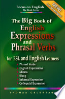 The Big Book Of English Expressions And Phrasal Verbs For Esl And English Learners Phrasal Verbs English Expressions Idioms Slang Informal And Colloquial Expression
