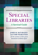 Special Libraries  A Survival Guide
