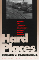 Hard Places: Reading the Landscape of America's Historic ...