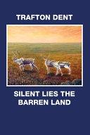 Silent Lies the Barren Land