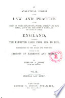 An Analytical Digest of the Law and Practice of the Courts of Common Law  Divorce  Probate  Admiralty and Bankruptcy  and of the High Court of Justice and the Court of Appeal of England Book