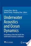 Underwater Acoustics and Ocean Dynamics