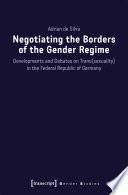 Negotiating the Borders of the Gender Regime