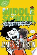 Middle School  Dog s Best Friend Book