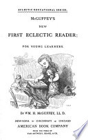 McGuffey s New First Eclectic Reader Book PDF