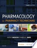 Pharmacology for Pharmacy Technicians   E Book