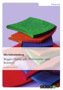 Reggio-Pädagogik - Philosophie und Konzept