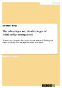 The advantages and disadvantages of relationship management