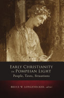Early Christianity in Pompeian Light