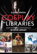 Cosplay in Libraries [Pdf/ePub] eBook