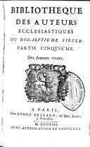 Histoire des controverses et des matières ecclésiastiques traitées dans le neuvième siècle