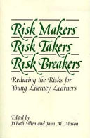 Risk Makers  Risk Takers  Risk Breakers