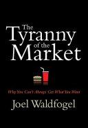 The Tyranny of the Market