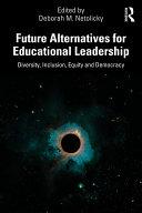 Future Alternatives for Educational Leadership Pdf/ePub eBook